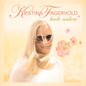 Bade Naken – Kristina Fagervold