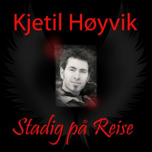 Kjetil Høyvik – Stadig på Reise