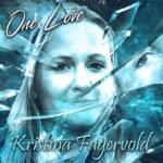 Kristina Fagervold - One Love